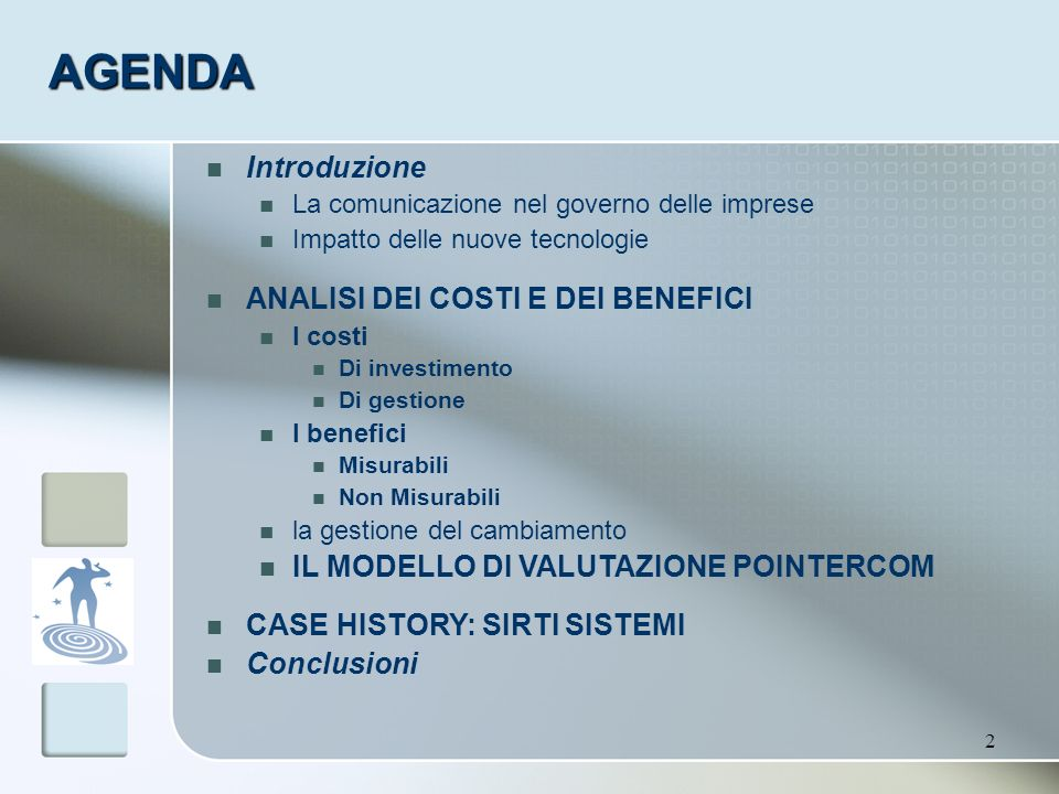 AGENDA Introduzione ANALISI DEI COSTI E DEI BENEFICI