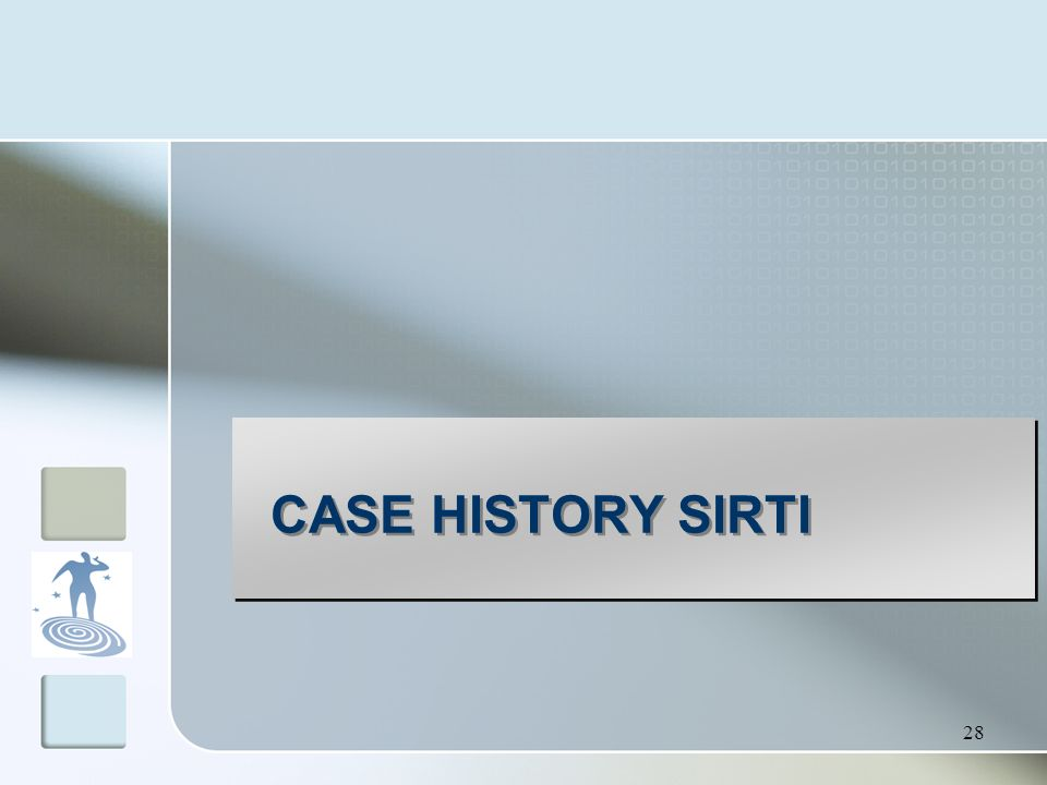 CASE HISTORY SIRTI