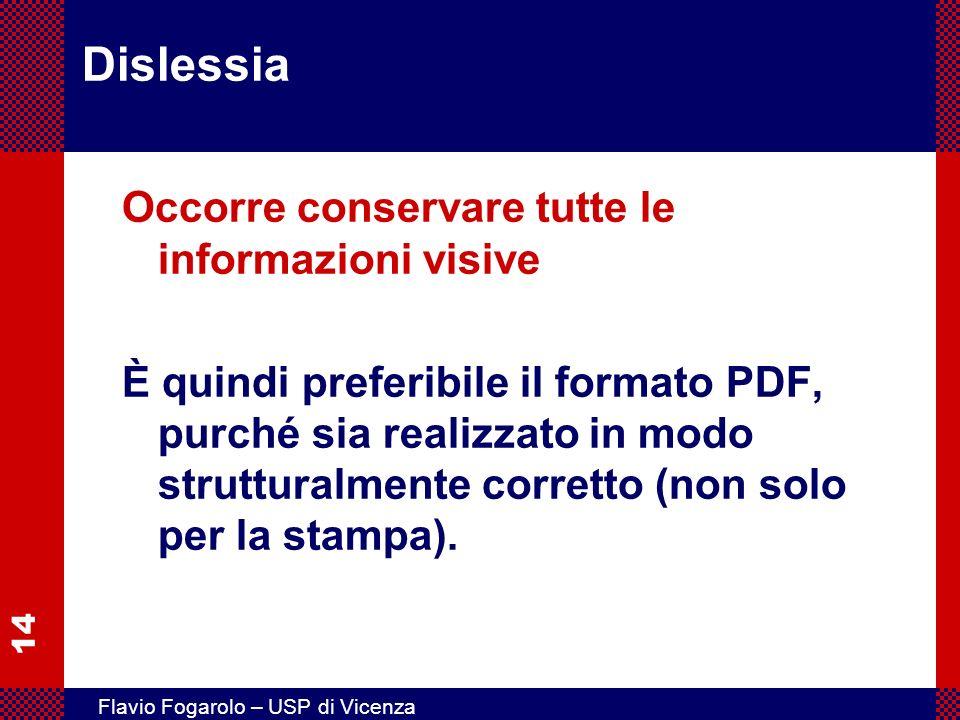 Dislessia Occorre conservare tutte le informazioni visive