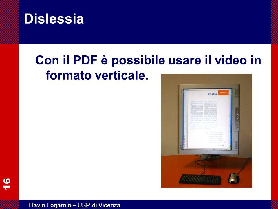 Dislessia Con il PDF è possibile usare il video in formato verticale.