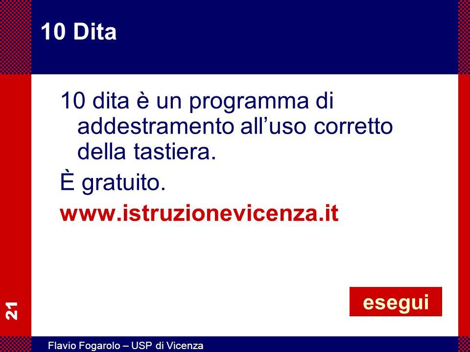 10 Dita 10 dita è un programma di addestramento all'uso corretto della tastiera. È gratuito. www.istruzionevicenza.it.