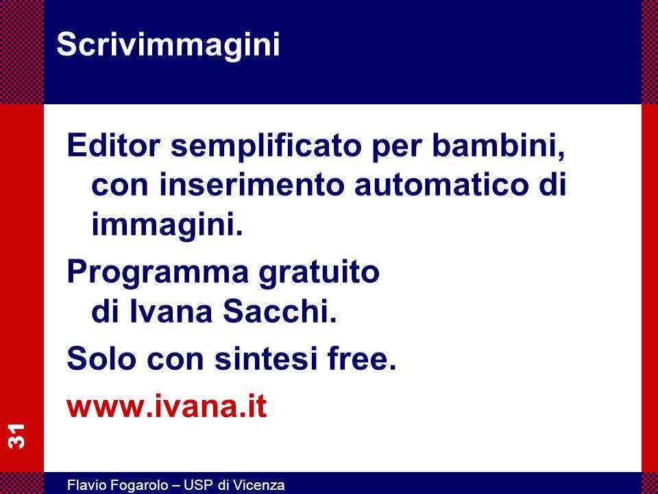Scrivimmagini Editor semplificato per bambini, con inserimento automatico di immagini. Programma gratuito di Ivana Sacchi.