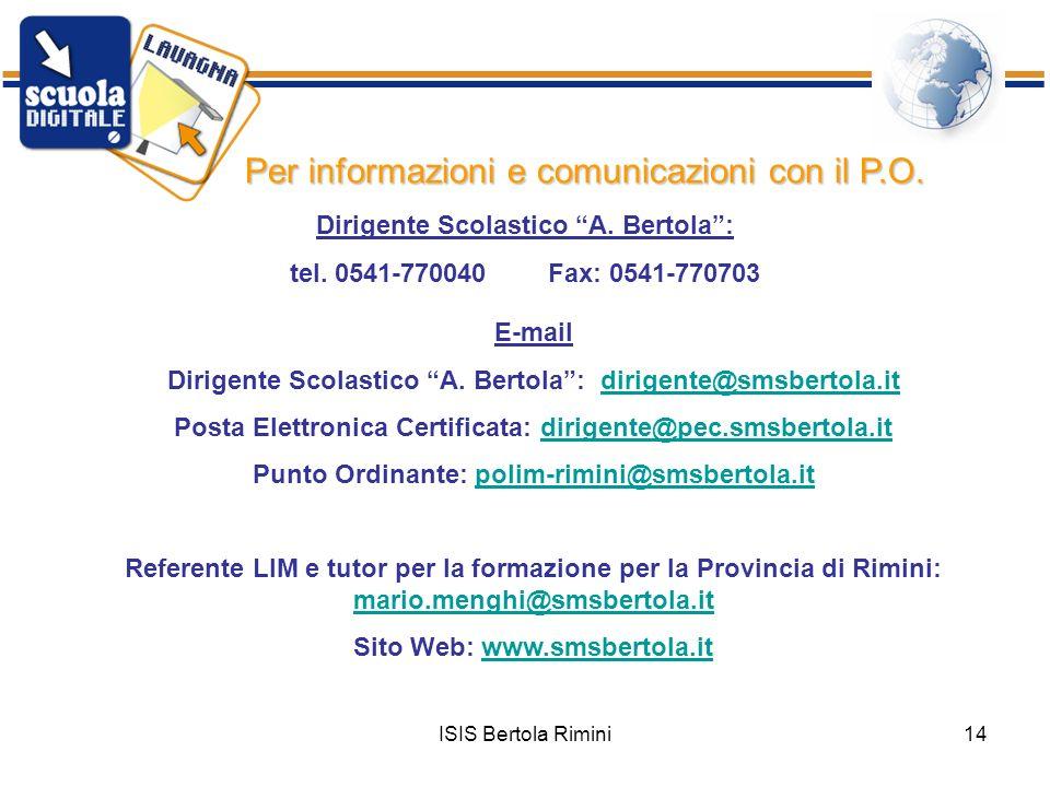 Per informazioni e comunicazioni con il P.O.