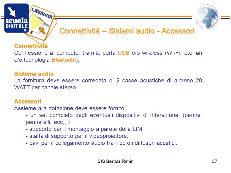 Connettività – Sistemi audio - Accessori