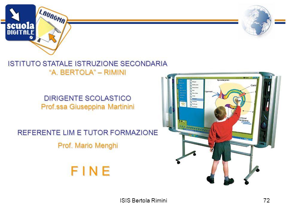 F I N E ISTITUTO STATALE ISTRUZIONE SECONDARIA A. BERTOLA – RIMINI