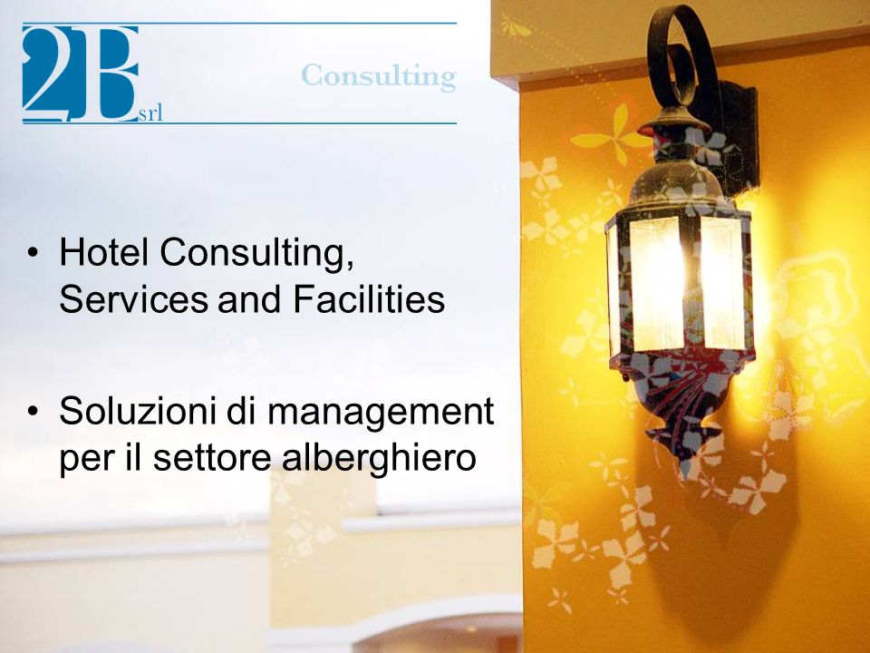 Hotel Consulting, Services and Facilities