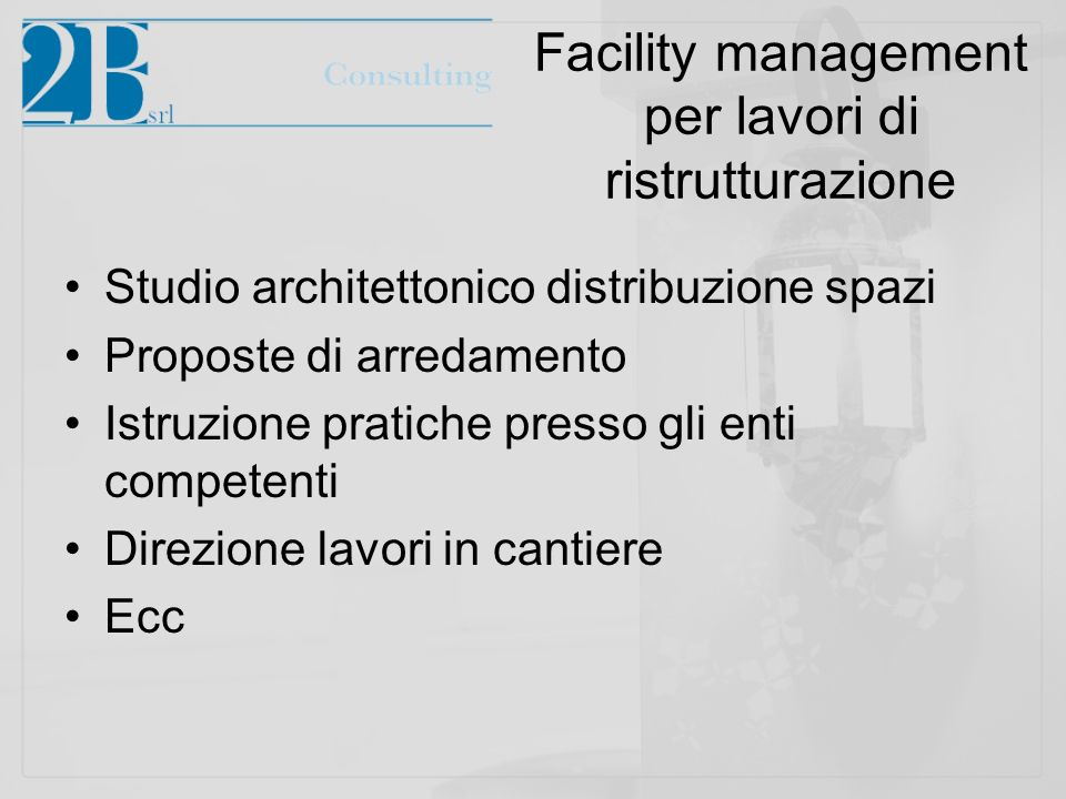 Facility management per lavori di ristrutturazione