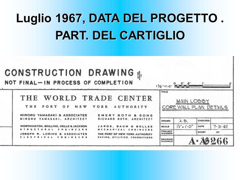 Luglio 1967, DATA DEL PROGETTO .