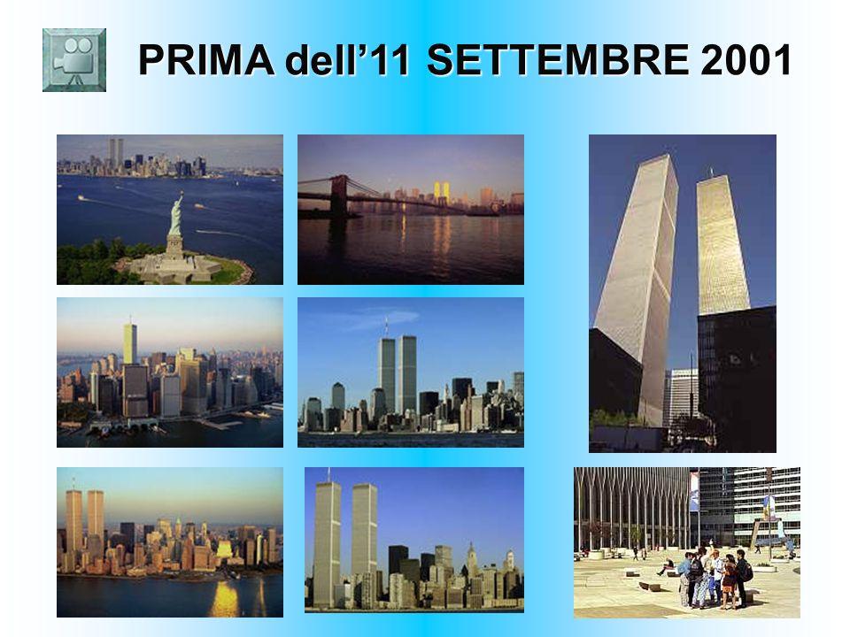 PRIMA dell'11 SETTEMBRE 2001