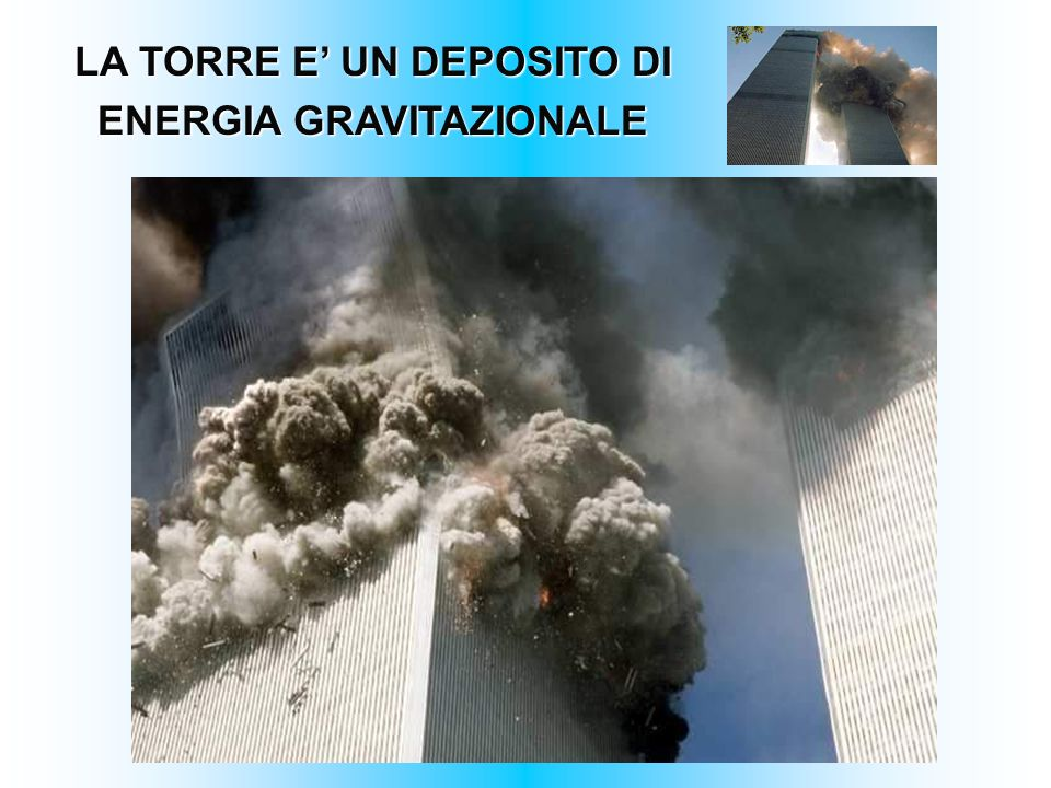 LA TORRE E' UN DEPOSITO DI ENERGIA GRAVITAZIONALE
