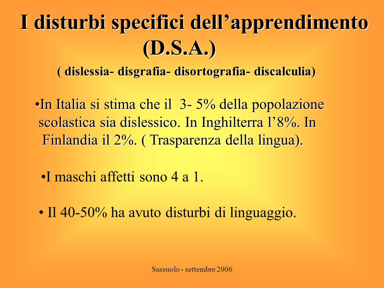 I disturbi specifici dell'apprendimento (D.S.A.)
