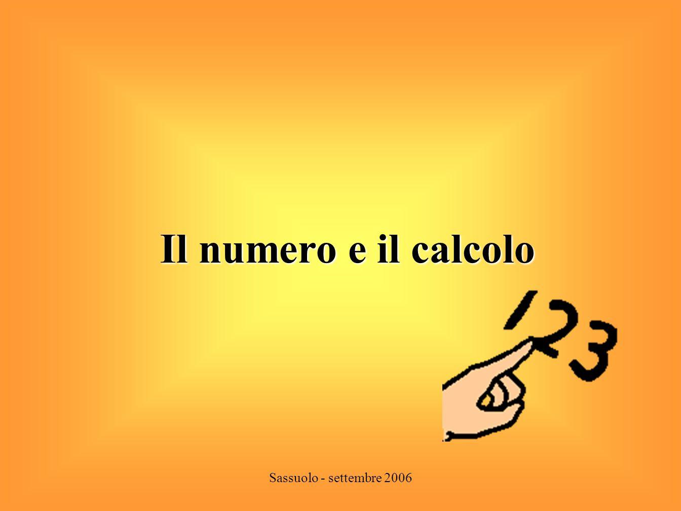 Il numero e il calcolo Sassuolo - settembre 2006