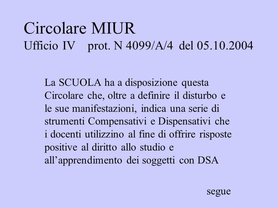 Circolare MIUR Ufficio IV prot. N 4099/A/4 del 05.10.2004