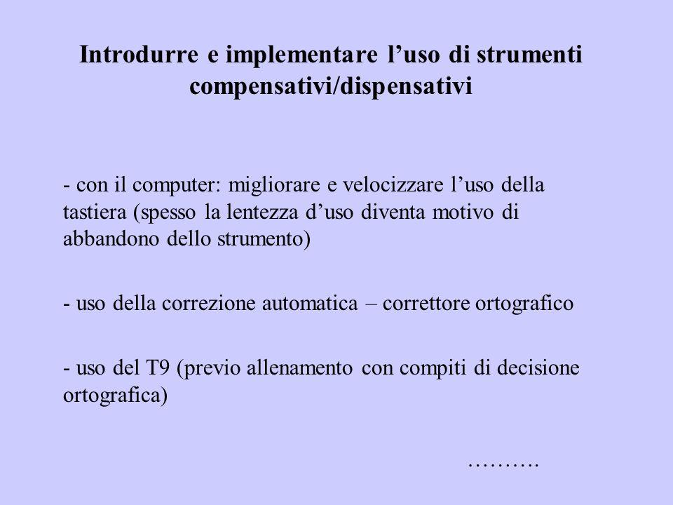 Introdurre e implementare l'uso di strumenti compensativi/dispensativi