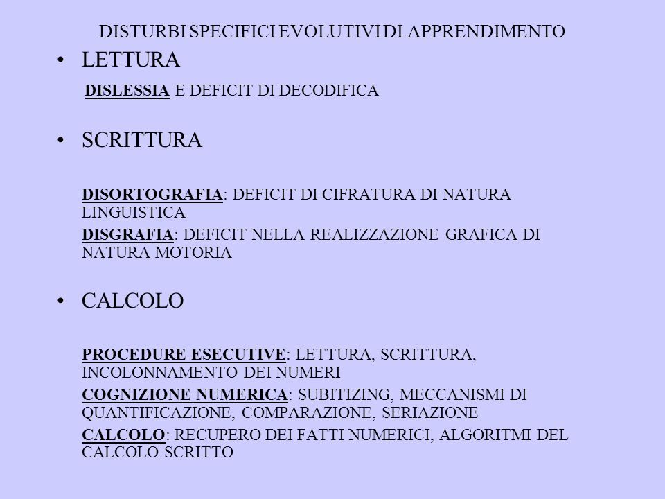 DISTURBI SPECIFICI EVOLUTIVI DI APPRENDIMENTO
