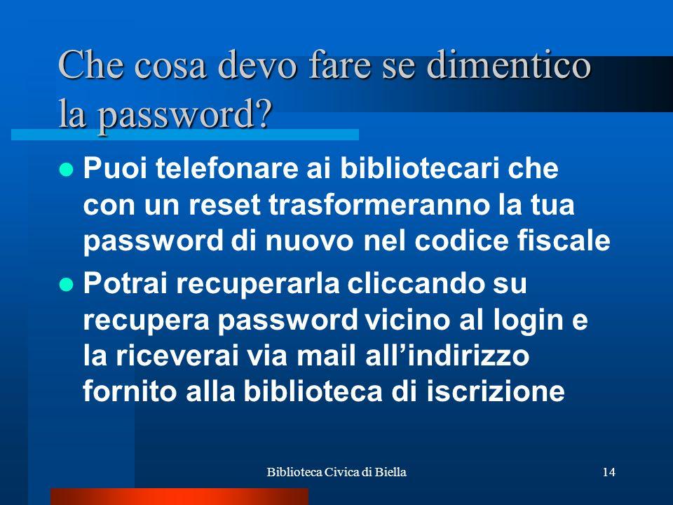 Che cosa devo fare se dimentico la password