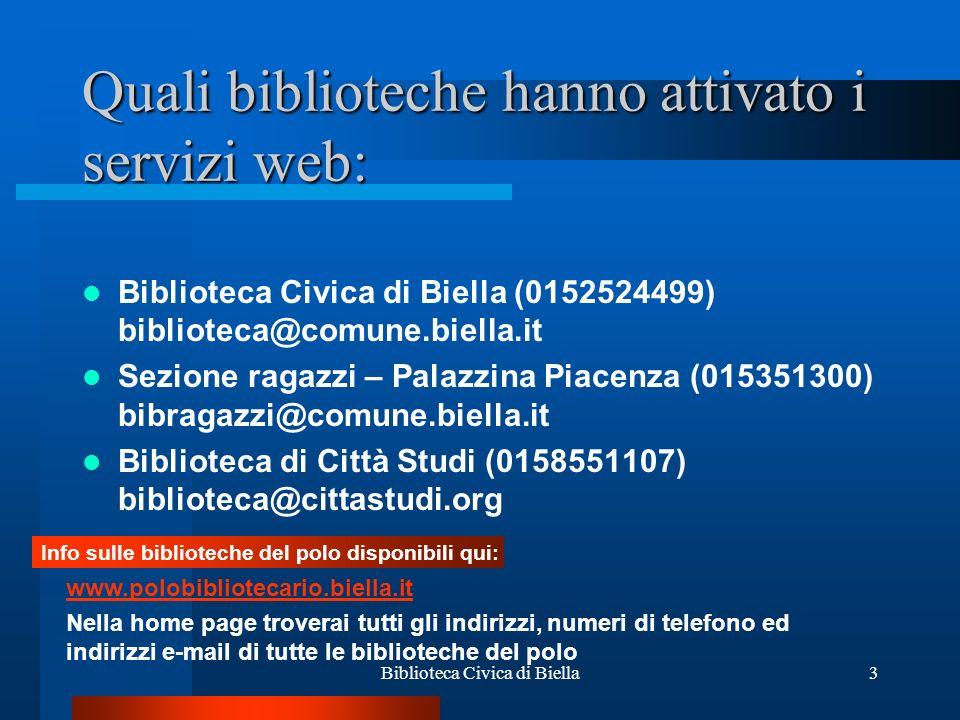 Quali biblioteche hanno attivato i servizi web: