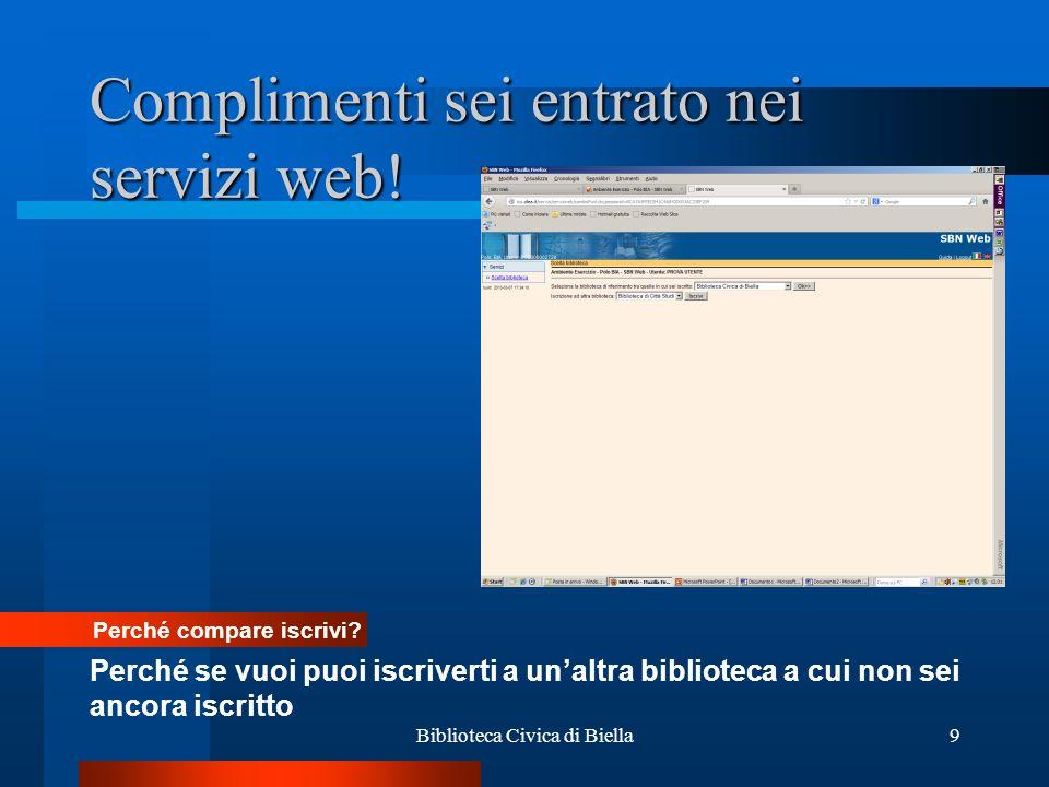 Complimenti sei entrato nei servizi web!