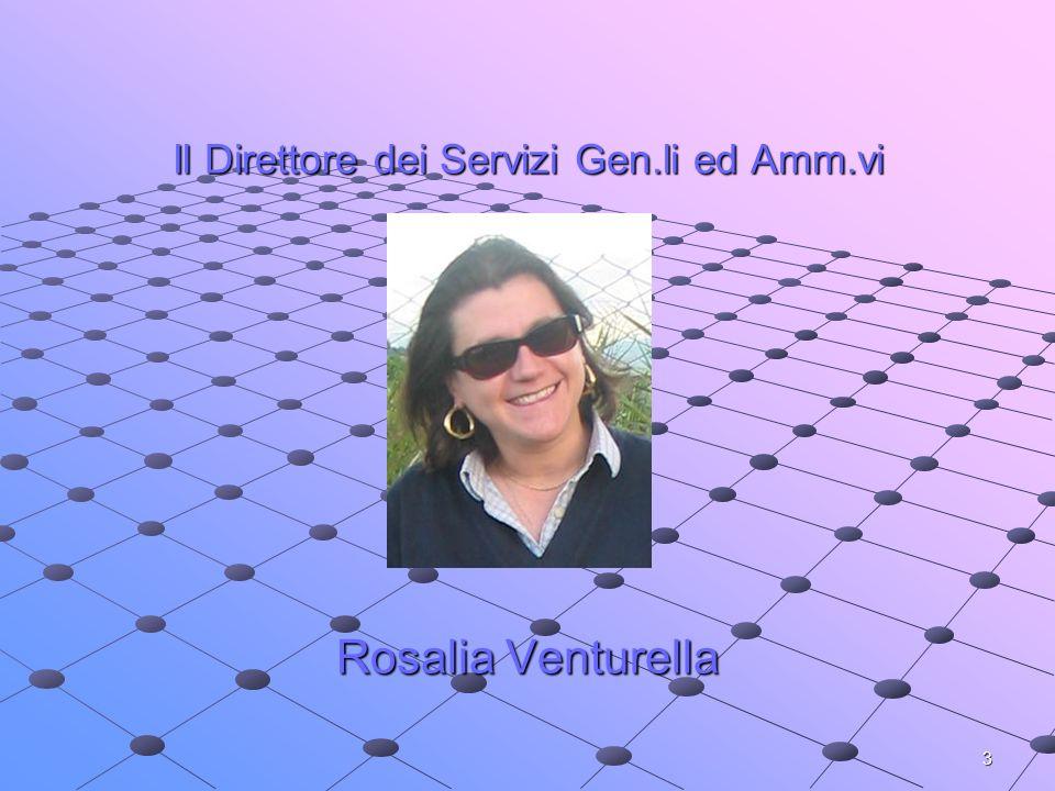 Il Direttore dei Servizi Gen.li ed Amm.vi