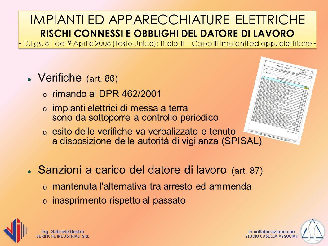 IMPIANTI ED APPARECCHIATURE ELETTRICHE RISCHI CONNESSI E OBBLIGHI DEL DATORE DI LAVORO - D.Lgs. 81 del 9 Aprile 2008 (Testo Unico): Titolo III – Capo III Impianti ed app. elettriche -