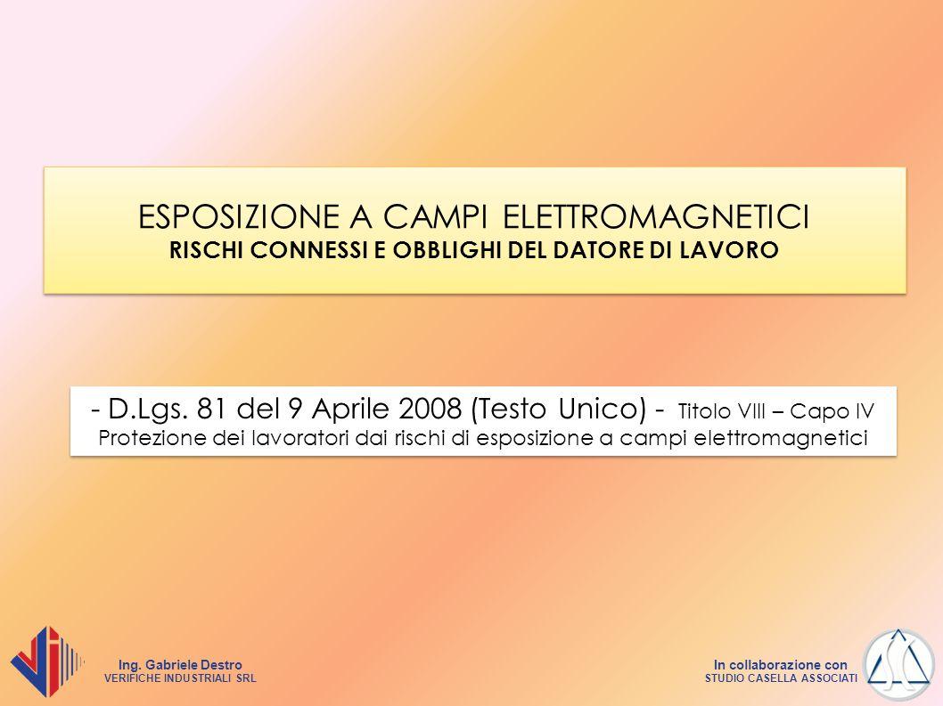 ESPOSIZIONE A CAMPI ELETTROMAGNETICI RISCHI CONNESSI E OBBLIGHI DEL DATORE DI LAVORO