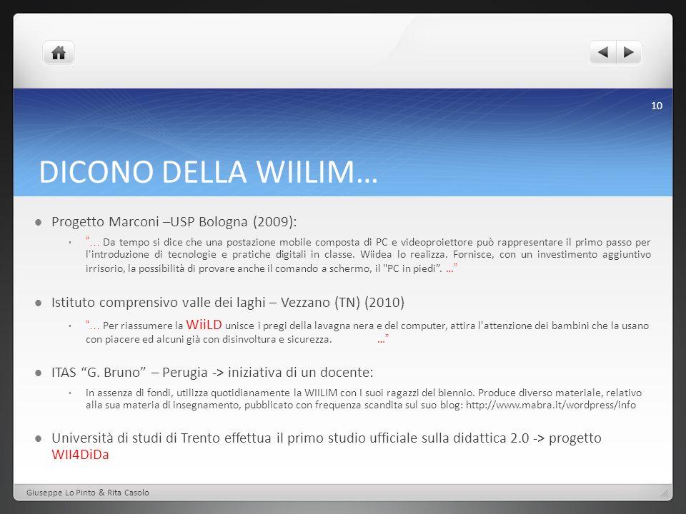 DICONO DELLA WIILIM… Progetto Marconi –USP Bologna (2009):