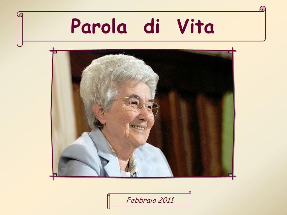 Parola di Vita Febbraio 2011