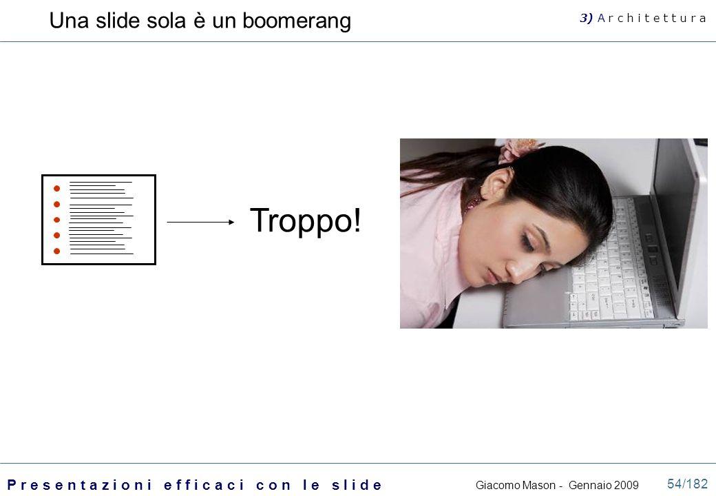 Una slide sola è un boomerang