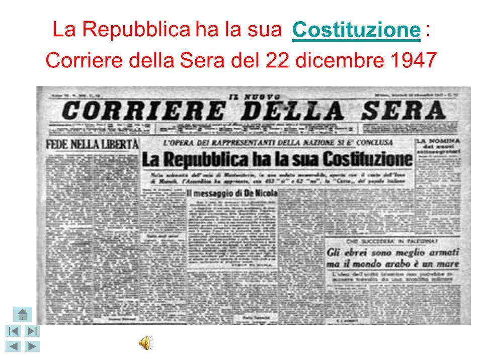 La Repubblica ha la sua : Corriere della Sera del 22 dicembre 1947