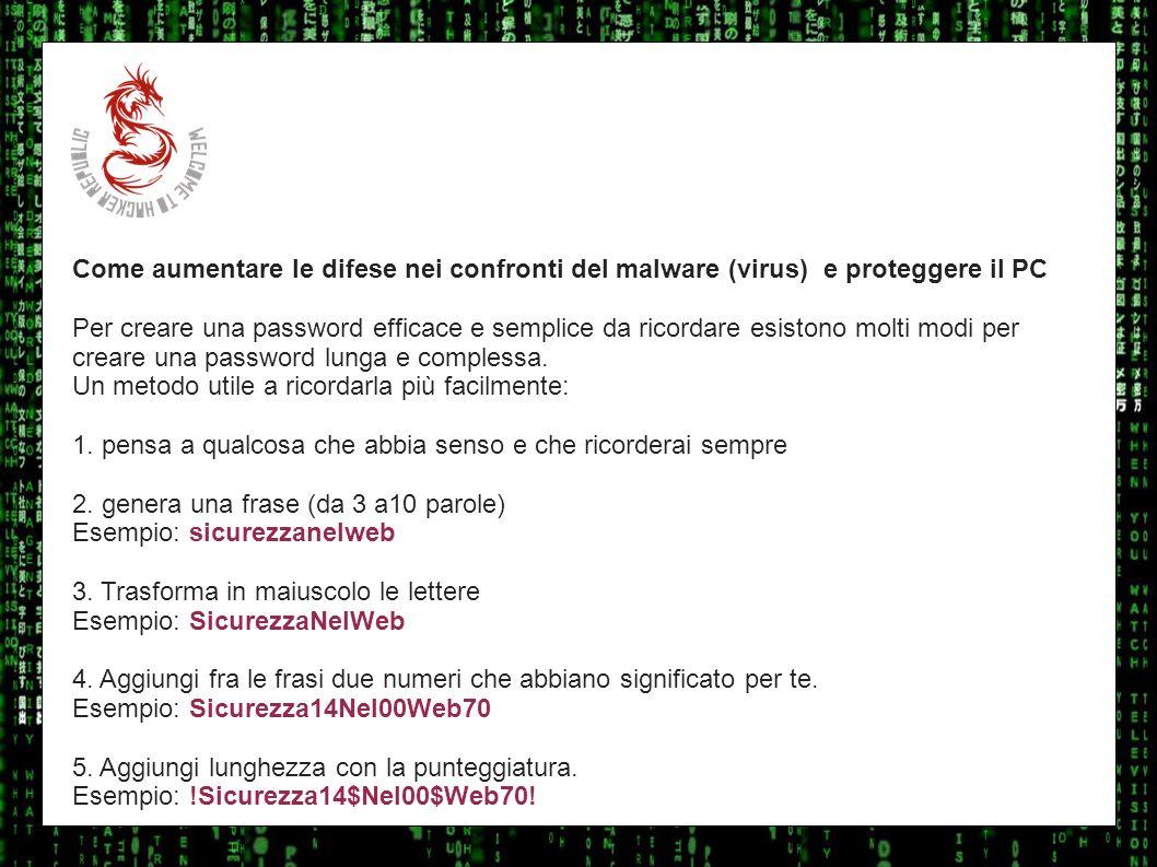 I sulla geoCome aumentare le difese nei confronti del malware (virus) e proteggere il PC.