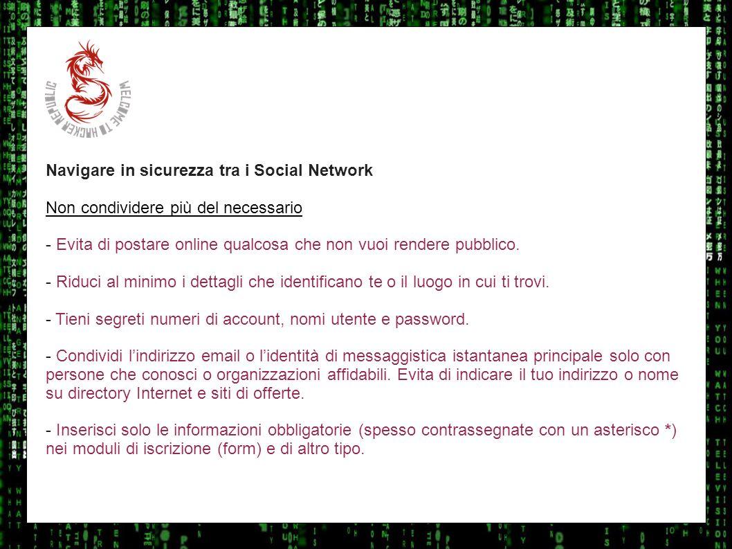 I sulla geo Navigare in sicurezza tra i Social Network. Non condividere più del necessario.