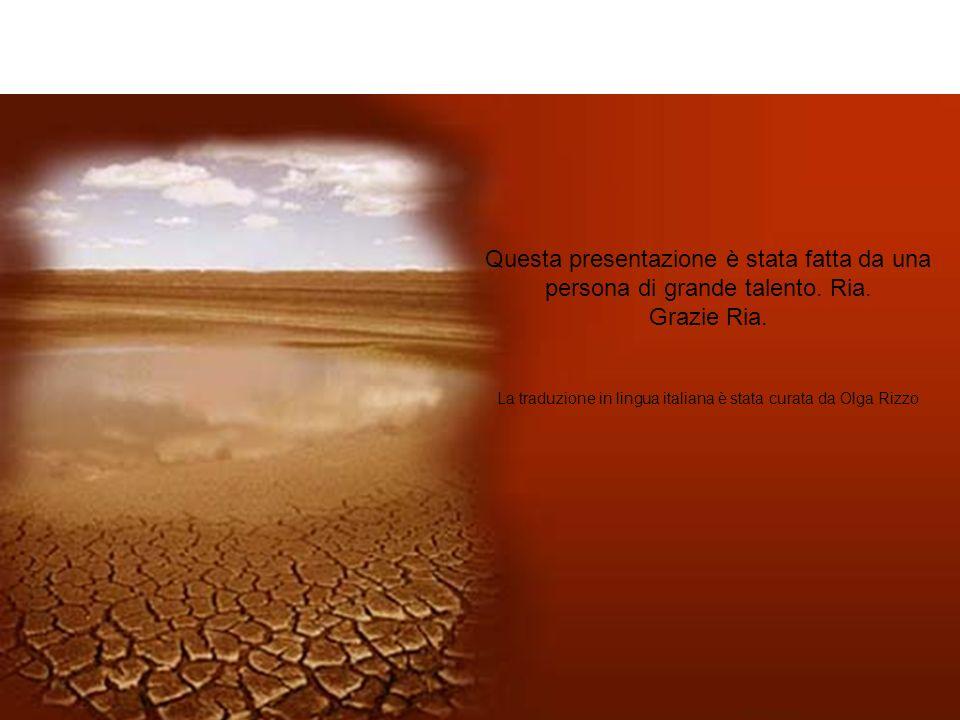La traduzione in lingua italiana è stata curata da Olga Rizzo