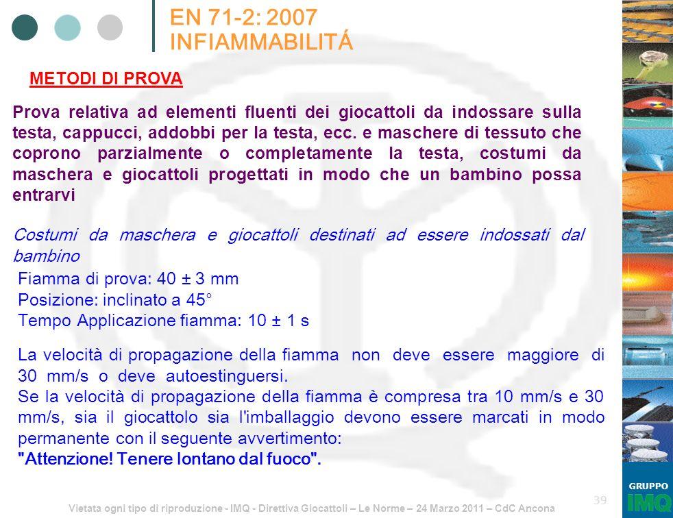 EN 71-2: 2007 INFIAMMABILITÁ METODI DI PROVA