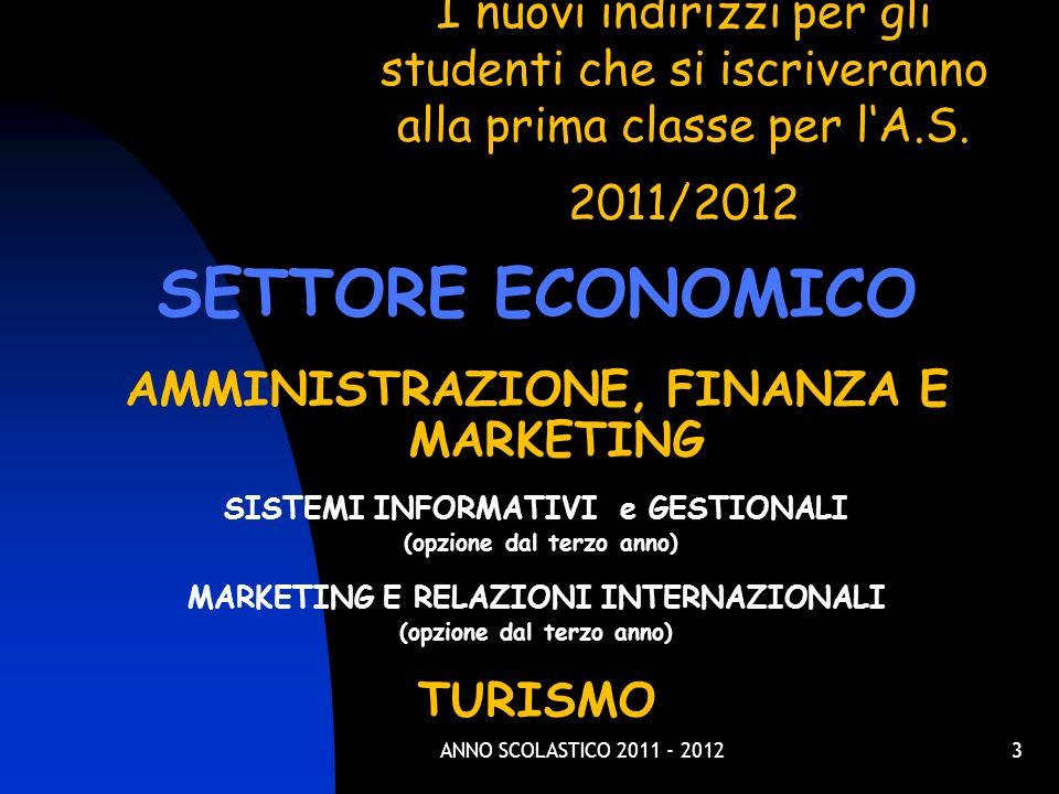 I nuovi indirizzi per gli studenti che si iscriveranno alla prima classe per l'A.S. 2011/2012