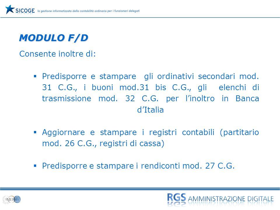 MODULO F/D Consente inoltre di: