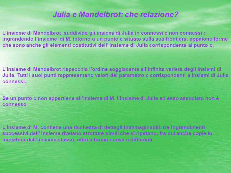 Julia e Mandelbrot: che relazione