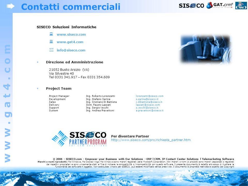 Contatti commerciali  info@siseco.com SISECO Soluzioni Informatiche