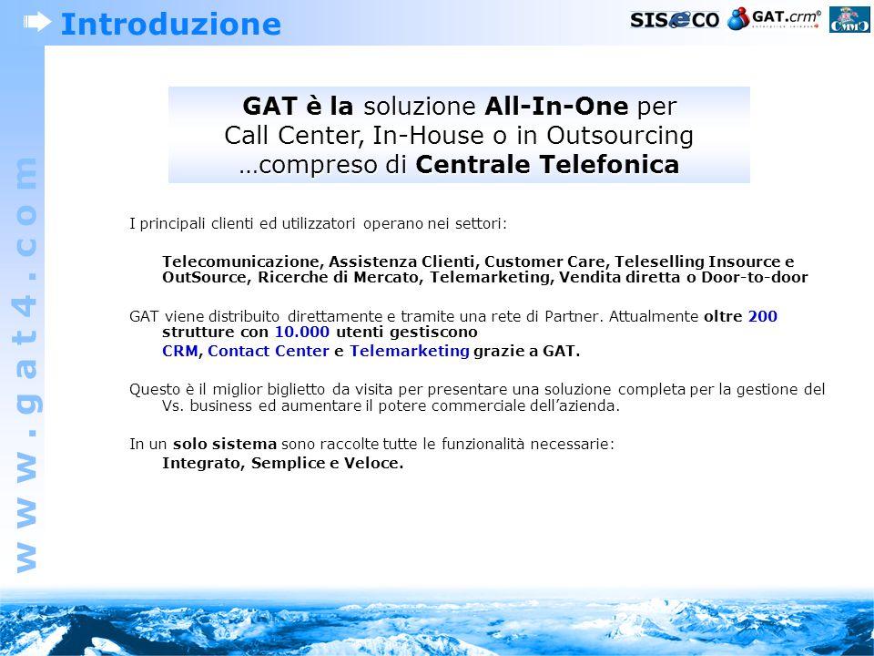 Introduzione GAT è la soluzione All-In-One per