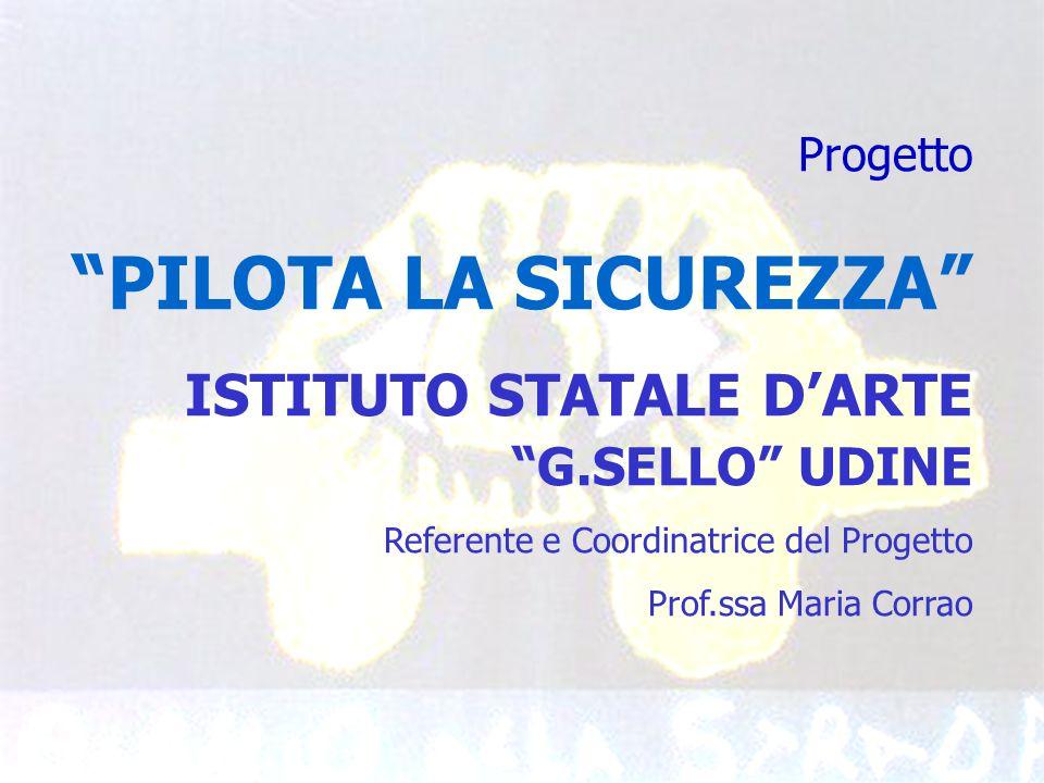 ISTITUTO STATALE D'ARTE G.SELLO UDINE