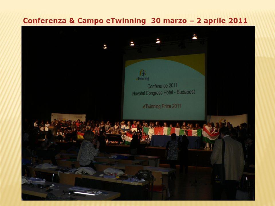 Conferenza & Campo eTwinning 30 marzo – 2 aprile 2011