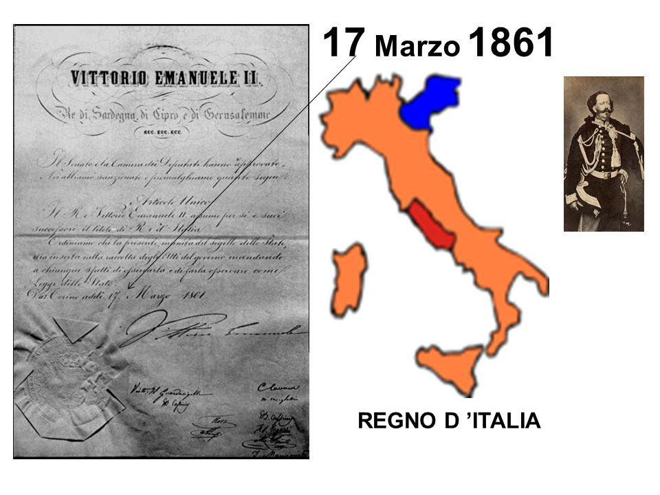 17 Marzo 1861 REGNO D 'ITALIA