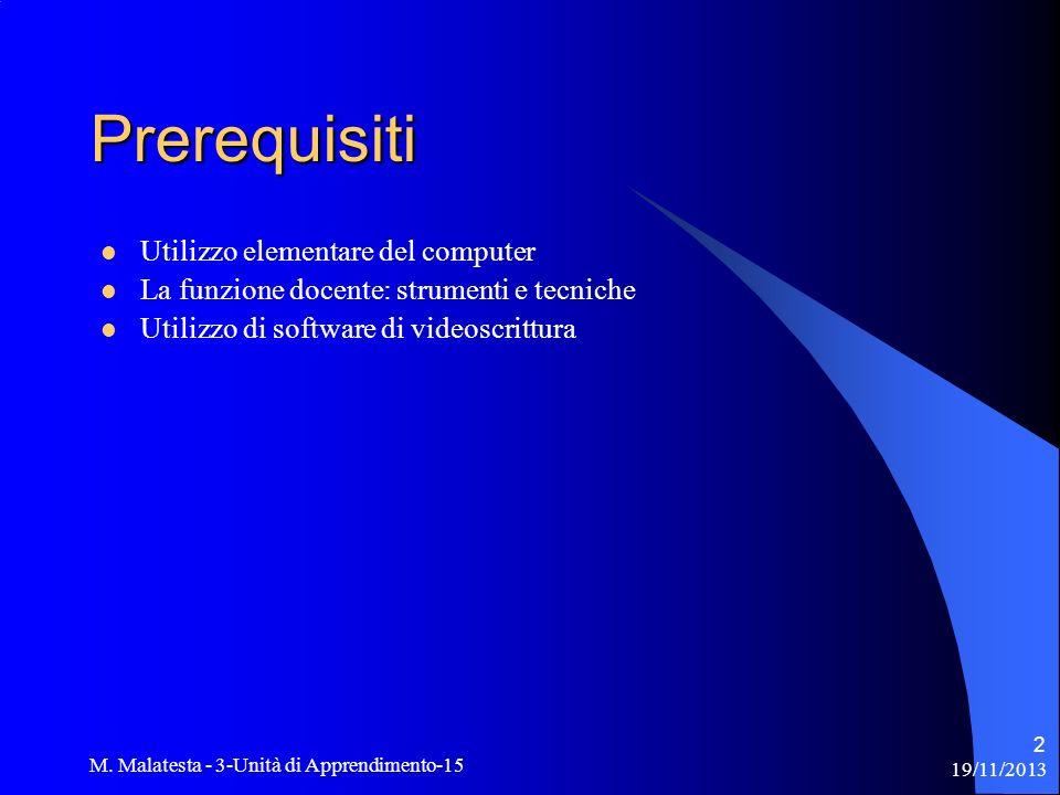 Prerequisiti Utilizzo elementare del computer