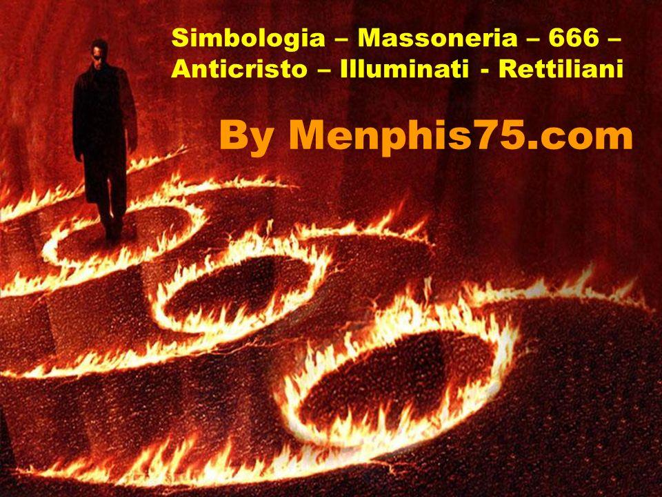 By Menphis75.com Simbologia – Massoneria – 666 –