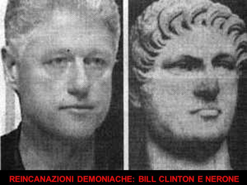 REINCANAZIONI DEMONIACHE: BILL CLINTON E NERONE