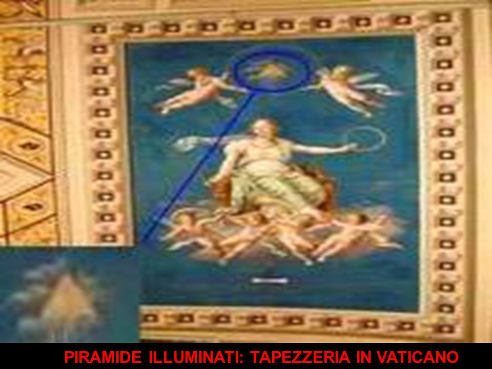 PIRAMIDE ILLUMINATI: TAPEZZERIA IN VATICANO