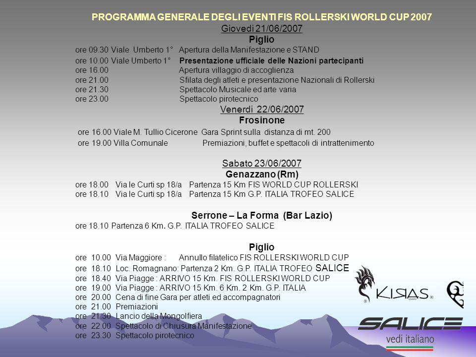 PROGRAMMA GENERALE DEGLI EVENTI FIS ROLLERSKI WORLD CUP 2007