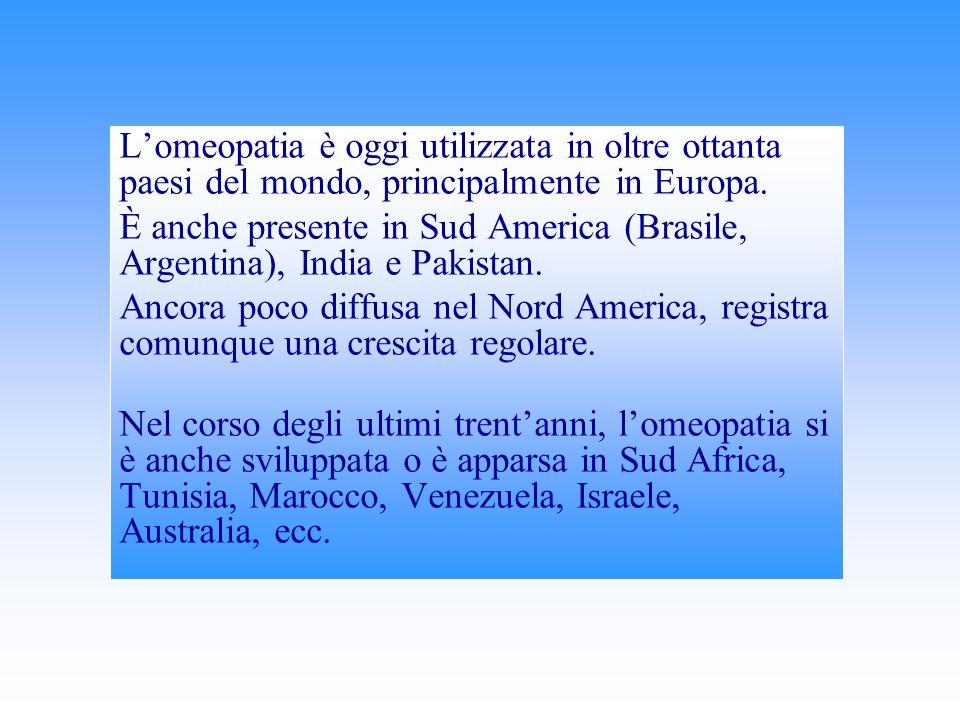 L'omeopatia è oggi utilizzata in oltre ottanta paesi del mondo, principalmente in Europa.