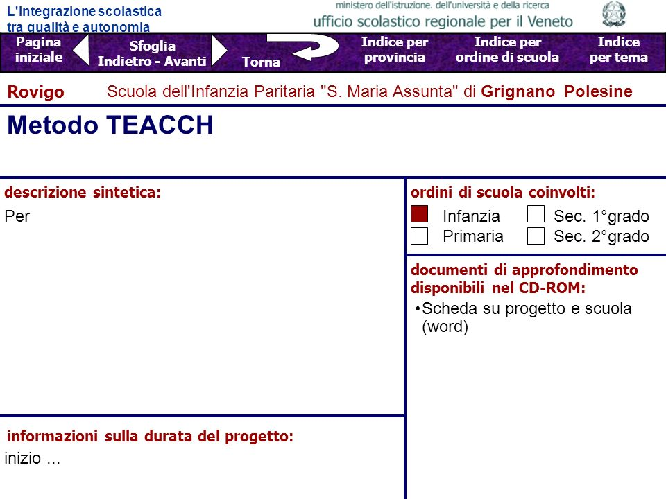 Rovigo Scuola dell Infanzia Paritaria S. Maria Assunta di Grignano Polesine. Metodo TEACCH. descrizione sintetica: