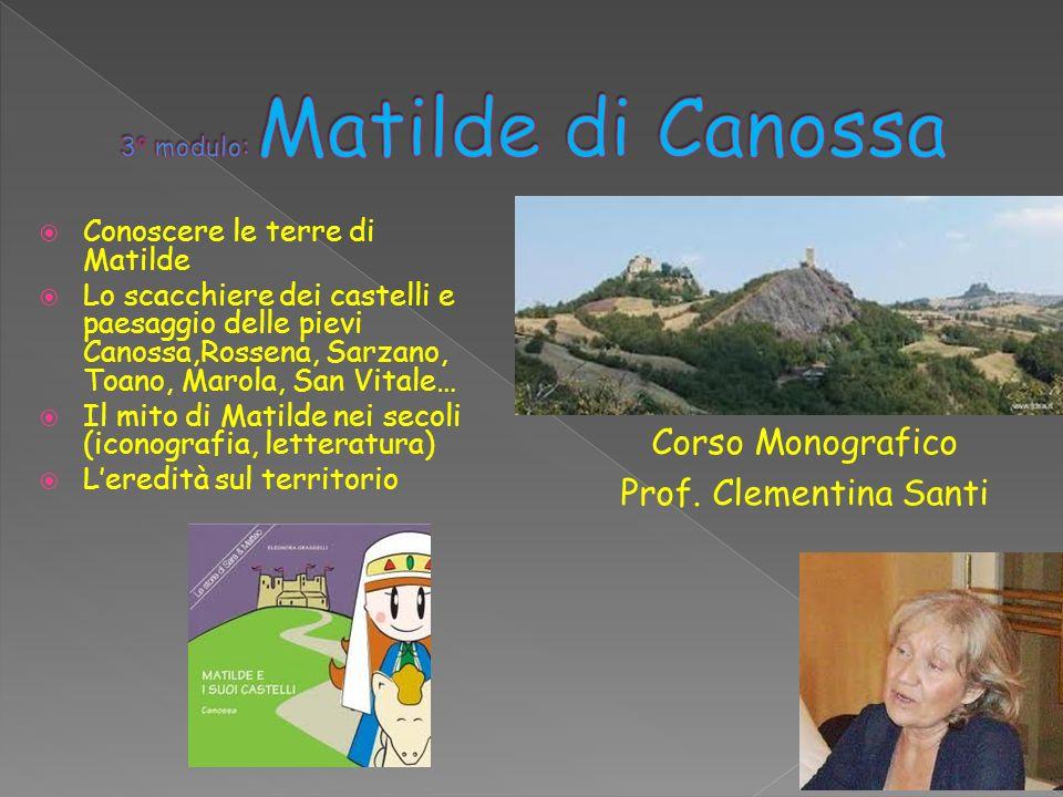 3° modulo: Matilde di Canossa