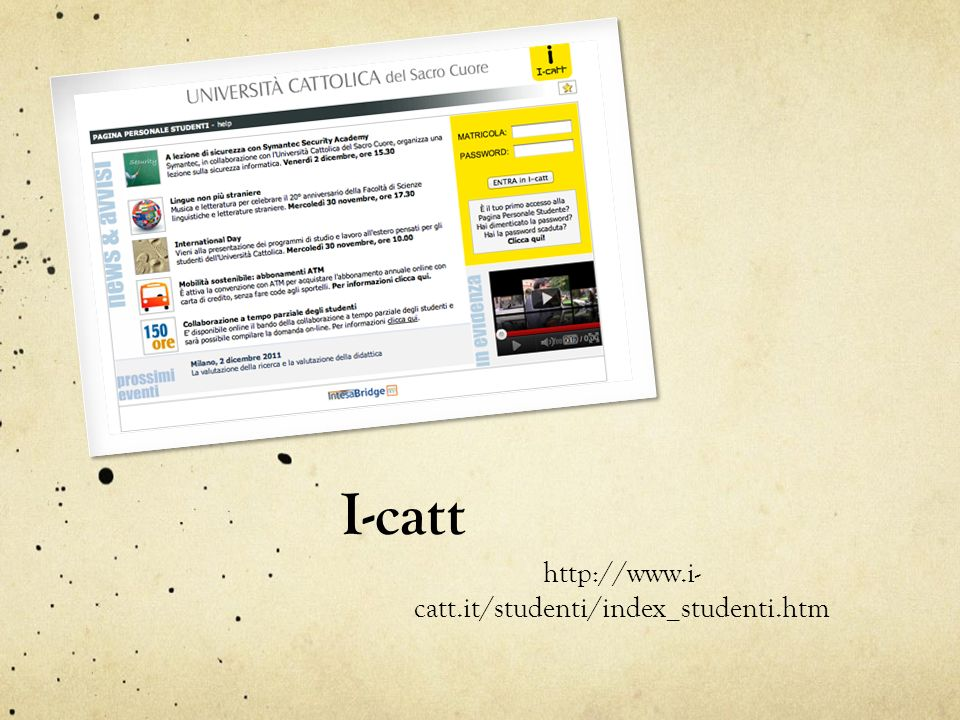 I-catt http://www.i-catt.it/studenti/index_studenti.htm